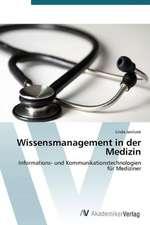 Wissensmanagement in der Medizin