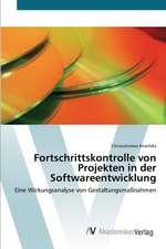 Fortschrittskontrolle von Projekten in der Softwareentwicklung