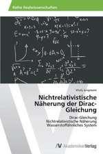 Nichtrelativistische Näherung der Dirac-Gleichung