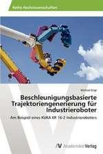 Beschleunigungsbasierte Trajektoriengenerierung für Industrieroboter