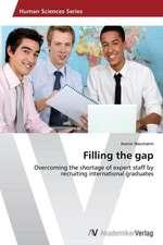 Filling the gap