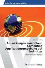 Auswirkungen einer Cloud Computing  Applikationsumgebung auf Endnutzer
