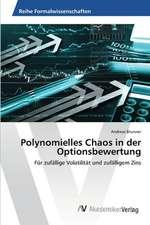 Polynomielles Chaos in der Optionsbewertung