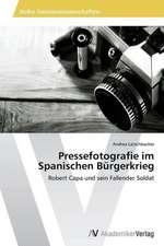 Pressefotografie im Spanischen Bürgerkrieg