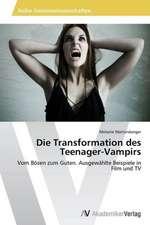 Die Transformation des Teenager-Vampirs