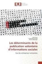 Les Determinants de La Publication Volontaire D'Informations Sociales