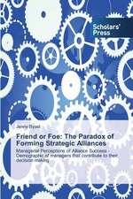 Friend or Foe:  The Paradox of Forming Strategic Alliances