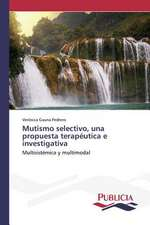 Mutismo Selectivo, Una Propuesta Terapeutica E Investigativa:  Su Generacion y Su Poetica