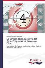 La Virtualidad Educativa del Cine, Programa La Escuela Al Cine:  de La Agricultura Al Turismo