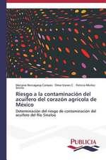 Riesgo a la Contaminacion del Acuifero del Corazon Agricola de Mexico