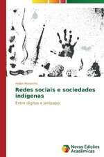 Redes Sociais E Sociedades Indigenas:  E Possivel Enfrenta-Lo?