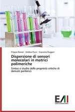Dispersione Di Sensori Molecolari in Matrici Polimeriche