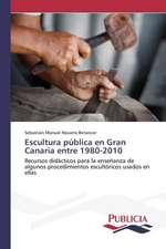 Escultura Publica En Gran Canaria Entre 1980-2010