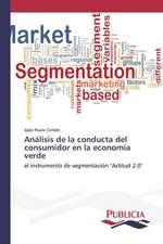Analisis de La Conducta del Consumidor En La Economia Verde:  Medicina del Viajero y Salud Internacional