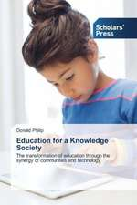 Education for a Knowledge Society