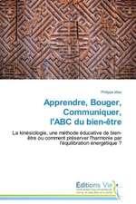 Apprendre, Bouger, Communiquer, L'Abc Du Bien-Etre:  An Aid to Greenhouse Climate Control