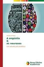 A Angustia & as Neuroses:  Kul'turfilosofskiy Analiz