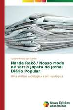 Nande Reko / Nosso Modo de Ser