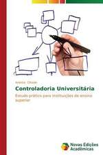Controladoria Universitaria:  Pressao E Interesses