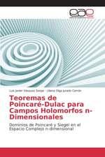 Teoremas de Poincare-Dulac Para Campos Holomorfos N-Dimensionales
