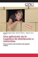 Una Aplicacion de La Logistica de Distribucion a Minoristas