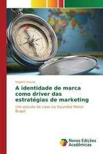 A Identidade de Marca Como Driver Das Estrategias de Marketing:  M Ts, Folklora, Literat Ra