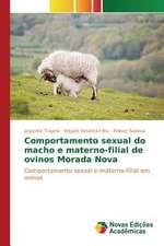 Comportamento Sexual Do Macho E Materno-Filial de Ovinos Morada Nova:  A Construcao de Uma Identidade Em Suas Memorias