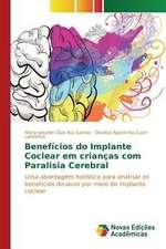 Beneficios Do Implante Coclear Em Criancas Com Paralisia Cerebral:  Historias de Vida, Ilegalismos E Carreiras Criminais