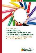 O Processo de Competencia Docente No Trabalho Real/Concretizado:  Indicios de Uma Praxis Didatico-Pedagogica