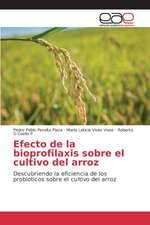 Efecto de La Bioprofilaxis Sobre El Cultivo del Arroz