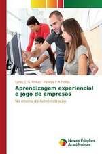 Aprendizagem Experiencial E Jogo de Empresas:  Um Estudo Sobre Propagacao Tematica