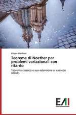 Teorema Di Noether Per Problemi Variazionali Con Ritardo