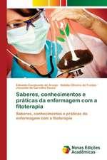 Saberes, Conhecimentos E Praticas Da Enfermagem Com a Fitoterapia:  Formacao Literaria DOS Alunos Do Ensino Medio