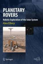 Planetary Rovers: Robotic Exploration of the Solar System