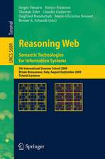 Reasoning Web. Semantic Technologies for Information Systems: 5th International Summer School 2009, Brixen-Bressanone, Italy, August 30 - September 4, 2009, Tutorial Lectures
