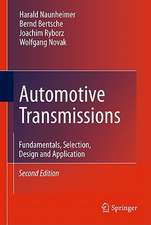 Automotive Transmissions: Fundamentals, Selection, Design and Application