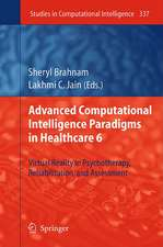 Advanced Computational Intelligence Paradigms in Healthcare 6: Virtual Reality in Psychotherapy, Rehabilitation, and Assessment