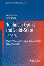 Nonlinear Optics and Solid-State Lasers: Advanced Concepts, Tuning-Fundamentals  and Applications