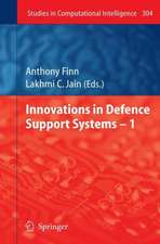 Innovations in Defence Support Systems – 1