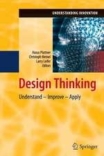 Design Thinking: Understand – Improve – Apply