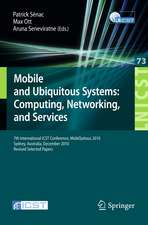 Mobile and Ubiquitous Systems: 7th International ICST Conference, MobiQuitous 2010, Sydney, Australia, December 6-9, 2010, Revised Selected Papers