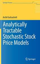 Analytically Tractable Stochastic Stock Price Models