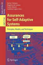 Assurances for Self-Adaptive Systems: Principles, Models, and Techniques