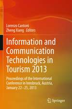 Information and Communication Technologies in Tourism 2013: Proceedings of the International Conference in Innsbruck, Austria, January 22-25, 2013