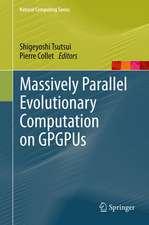 Massively Parallel Evolutionary Computation on GPGPUs