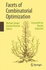 Facets of Combinatorial Optimization: Festschrift for Martin Grötschel