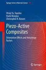 Piezo-Active Composites: Orientation Effects and Anisotropy Factors