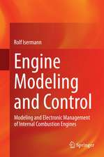 Engine Modeling and Control: Modeling and Electronic Management of Internal Combustion Engines