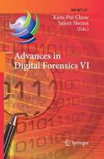 Advances in Digital Forensics VI: Sixth IFIP WG 11.9 International Conference on Digital Forensics, Hong Kong, China, January 4-6, 2010, Revised Selected Papers
