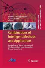 Combinations of Intelligent Methods and Applications: Proceedings of the 3rd International Workshop, CIMA 2012, Montpellier, France, August 2012